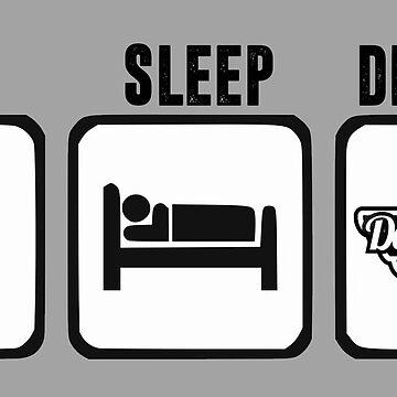 Eat Sleep DLEDMV by DLEDMV