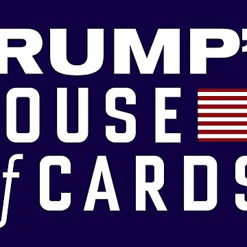 Trump's House of Card by Lowdey