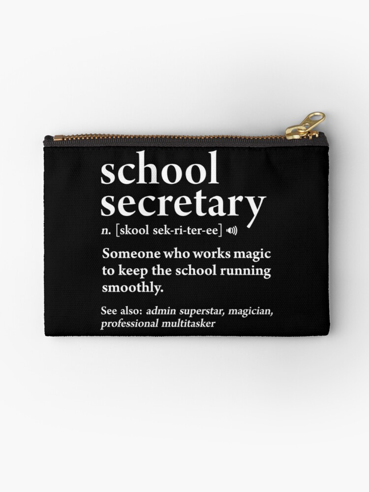 0e93ab62b School Secretary Definition Funny Job Meaning Office Staff Zipper Pouch