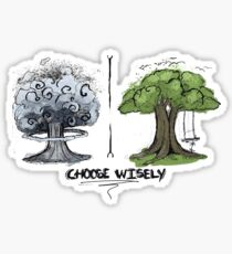 Choose Wisely - our future depends on you Sticker