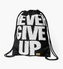 Never Give Up T-shirts & Homewares Drawstring Bag