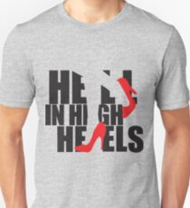 Hell in High Heels Unisex T-Shirt