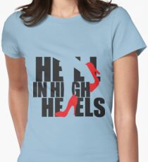 Hell in High Heels Women's Fitted T-Shirt