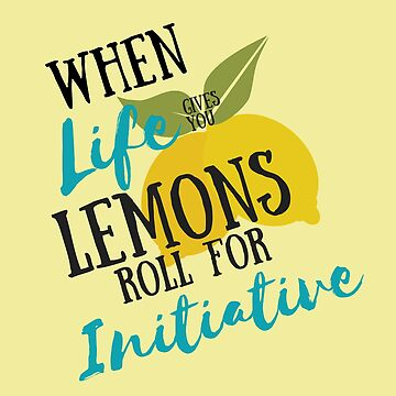When life gives you lemons... by Writteninsanity