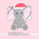 Have an ELEPHANTastic ELEPHANT Christmas by JustTheBeginning-x (Tori)