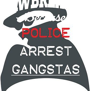Lawbreaker because police arrest GANGSTAS by ctaylorscs