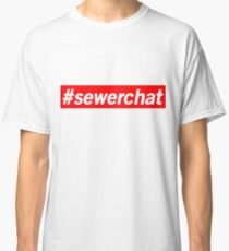 Hashtag Sewerchat Classic T-Shirt