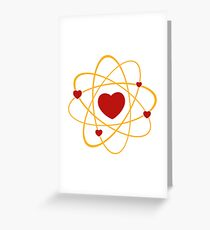 Atoms heart love positive energy Greeting Card