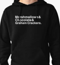 Marshmallows & Chocolate & Graham Crackers (white letters) Pullover Hoodie