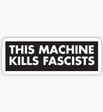 This machine kills fascists music Sticker
