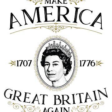 Make America Great Britain Again by KatieBuggDesign