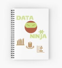 Data Ninja - Data T-Shirt for Analysts, Scientists,Engineers Spiral Notebook
