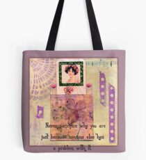 Never Sacrifice Who You Are .... Quote Book Page Tote Bag
