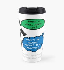 How do you see the world?  Travel Mug