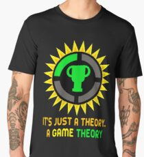 It's Just A Theory..A Game Theory - Gamer Gift Idea Men's Premium T-Shirt
