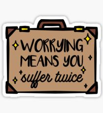 Worrying Means You Suffer Twice Magical Briefcase Wizard Quote Sticker