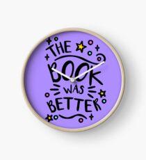 The Book was Better. Book Lover Design, Book Worm Nerd. Clock
