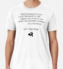 Zerfall der Zivilisation, lass uns klatschen Männer Premium T-Shirts