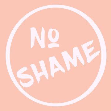 No Shame by SophieDePablo