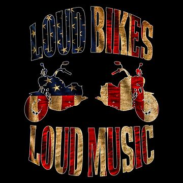 Loud Bikes - Loud Music by PETRIPRINTS