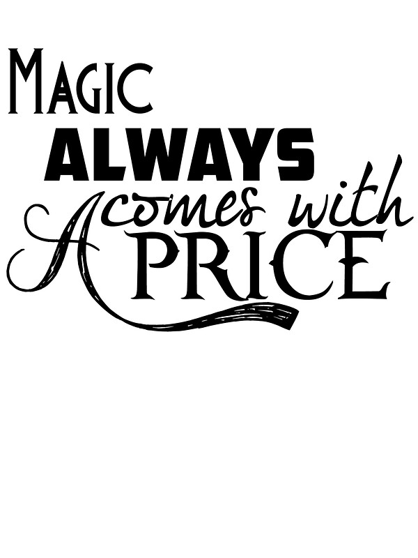 Quot Magic Always Comes With A Price Quot Stickers By Lancheney007