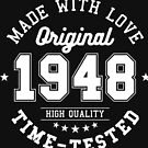 Birthday 70 year Gifts 1948 Made With Love Original T-Shirt by artbaggage