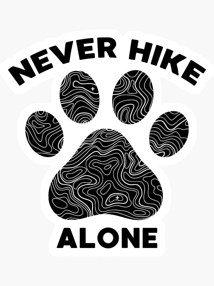 Nunca camine solo perros y senderismo de LemonRindDesign