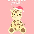 GIRAFFE yourself a Merry Little Christmas by JustTheBeginning-x (Tori)