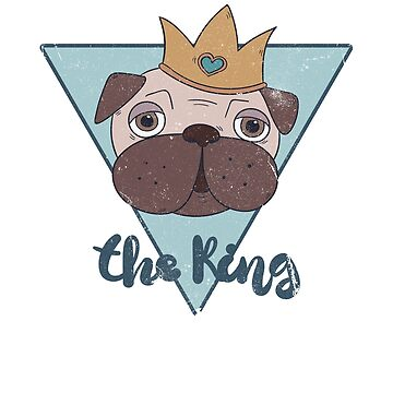 The king, a pug with a crown is king of hearts, dog t-shirt by byzmo