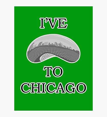 I've Bean To Chicago Photographic Print