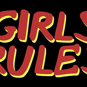 Girls Rules by Red-One48