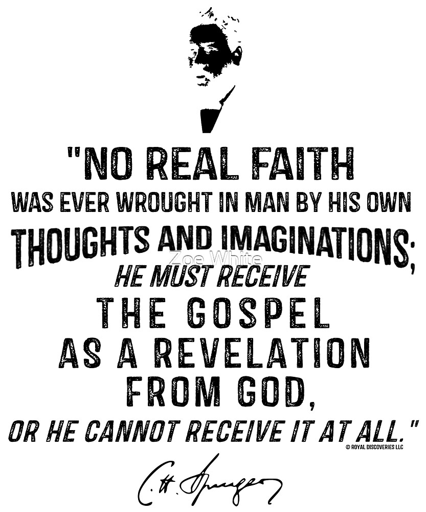 No Real Faith Gospel CH Spurgeon Quote by royaldiscovery