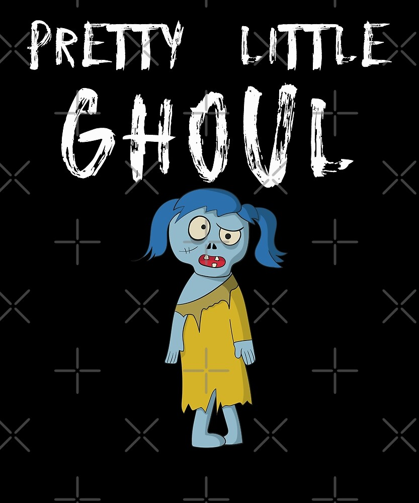Pretty Little Ghoul Funny Halloween Zombie Girl Design by SpiritWestDesig