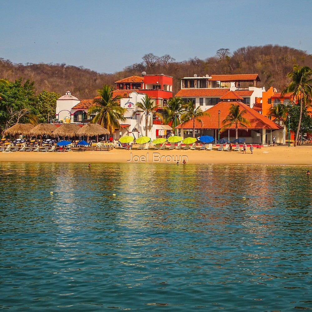 Huatulco Mexico by Joel Brown