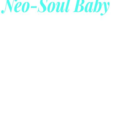Neo-Soul Baby Graphic tee by JsoulArts