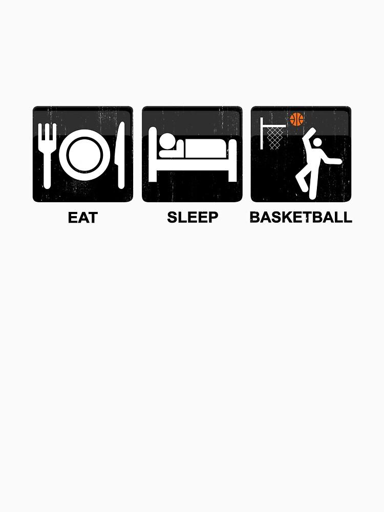 Eat Sleep Basketball  by PseudoCavalier