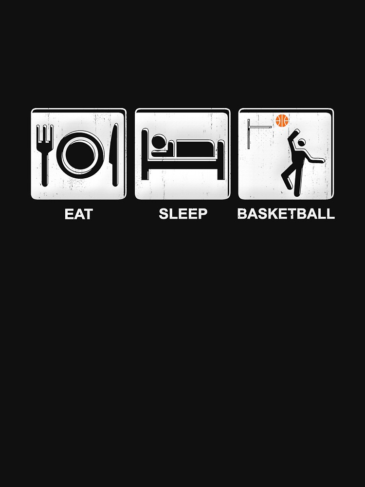 Eat Sleep Basketball  by PseudoCavalier