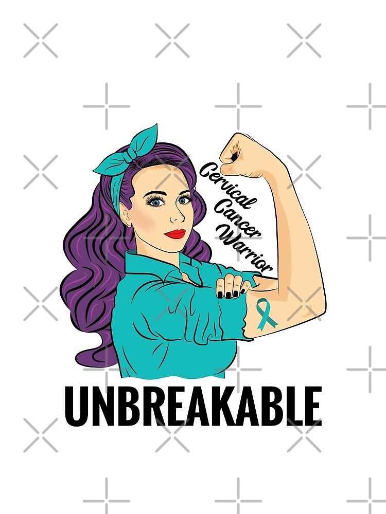 Cervical Cancer Warrior Unbreakable Awareness T-Shirt by ZNOVANNA