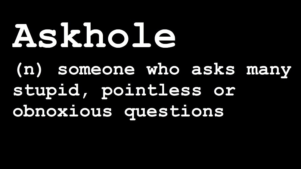 Askhole by WORDY PRODUCTION