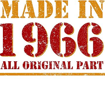 52th Birthday Gifts Made 1966 All Original Parts Red T-Shirt by Nonatee