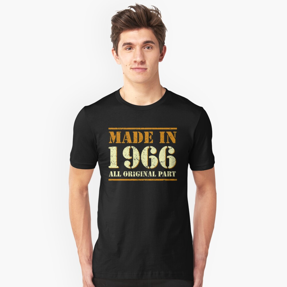 52th Birthday Gifts Made 1966 All Original Parts T-Shirts Unisex T-Shirt Front