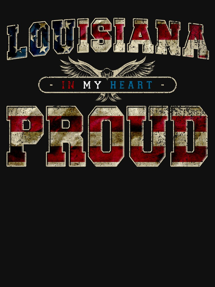 Louisiana in my heart Pride Proud Awesome Design Gift America by djpraxis
