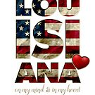 Louisiana In meinem Herz-Geschenk Stolzer starker ehrfürchtiger Entwurf Amerika US-Flagge von djpraxis