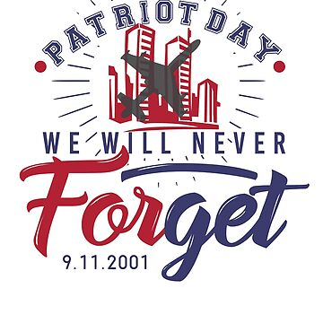 Never Forget 11 September by BonfirePictures