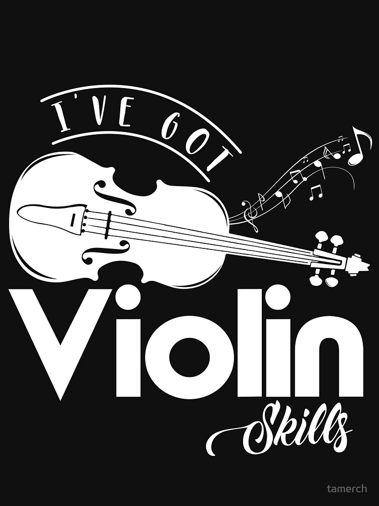 I have Violins Skills birthday gift by tamerch