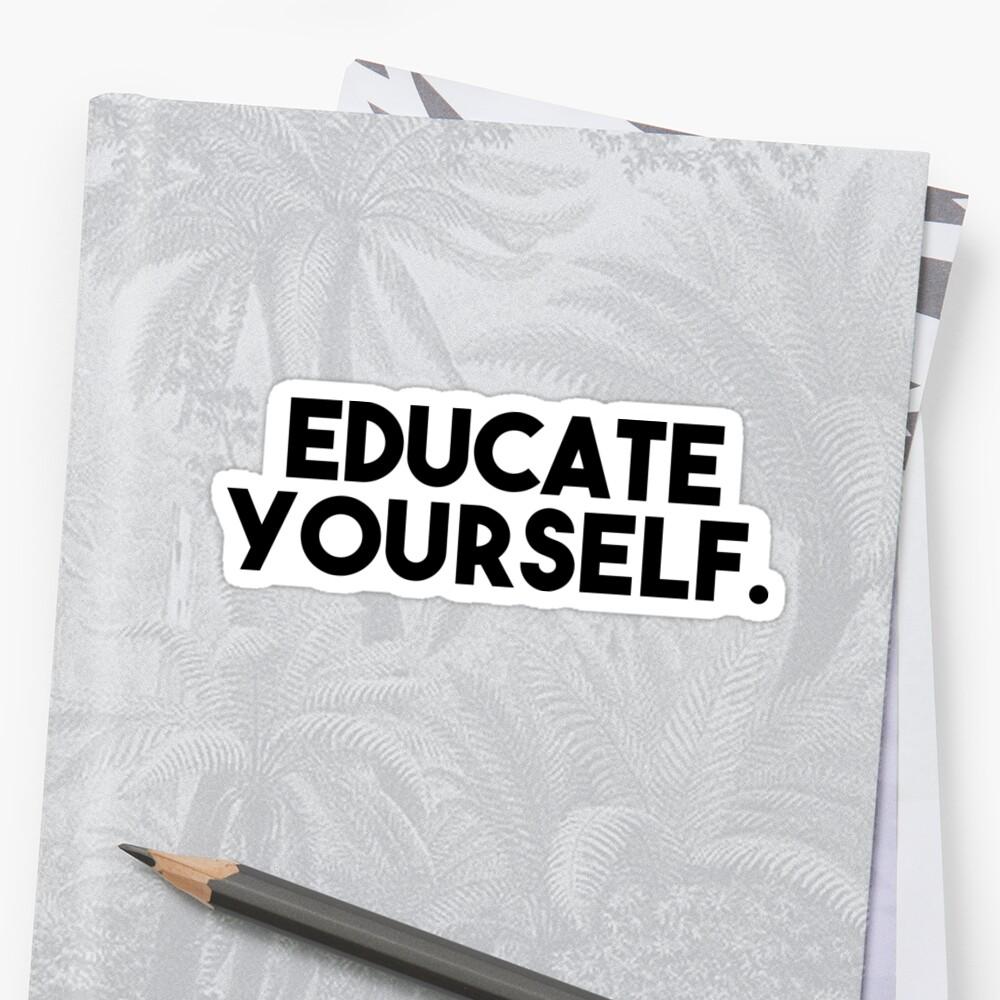 Educate yourself. by kassiopeiia