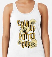 Chin Up Butter Cup Racerback Tank Top