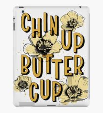 Chin Up Butter Cup iPad Case/Skin