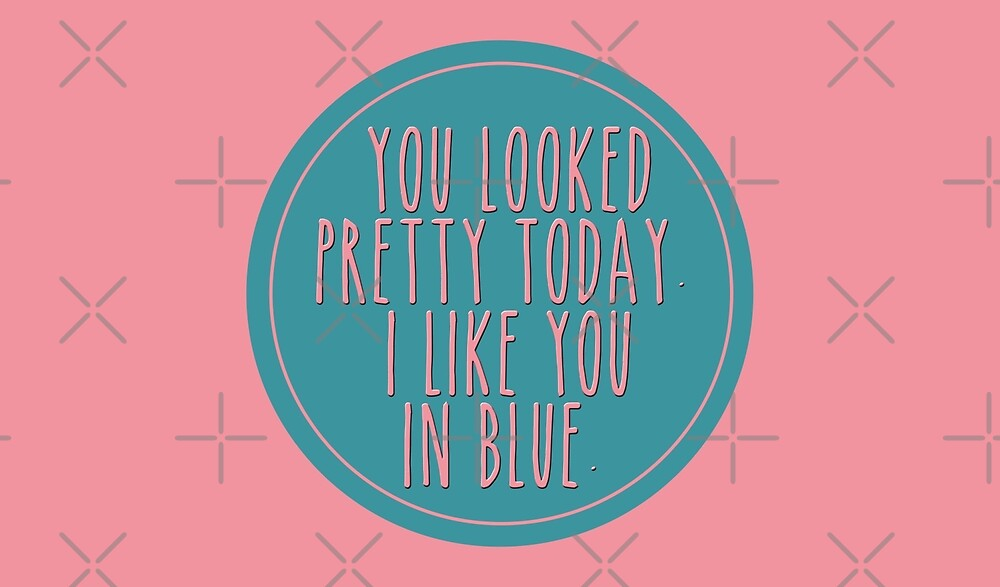 i like you in blue - to all the boys i've loved before by gilmorealtomare