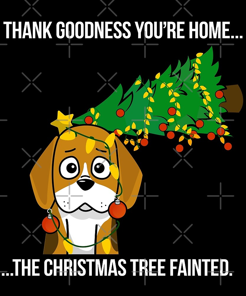 Funny Beagle The Xmas Tree Fainted Christmas by ilovepaws